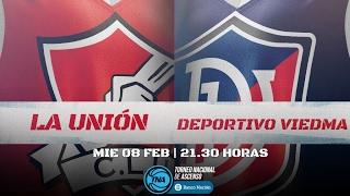 08.02.2017   La Unión vs. Deportivo Viedma   #LaLigaCadaVezMasGrande
