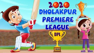 Chhota Bheem - Dholakpur Premiere League 2020 | DPL 2020|Funs Kids Videos| Cartoon for Kids in Hindi