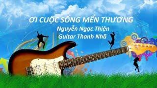 Ơi Cuộc Sống Mến Thương - Guitar Solo