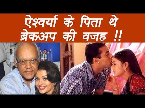Salman Khan REVEALS Aishwarya's Father was behind their BREAK UP   FilmiBeat