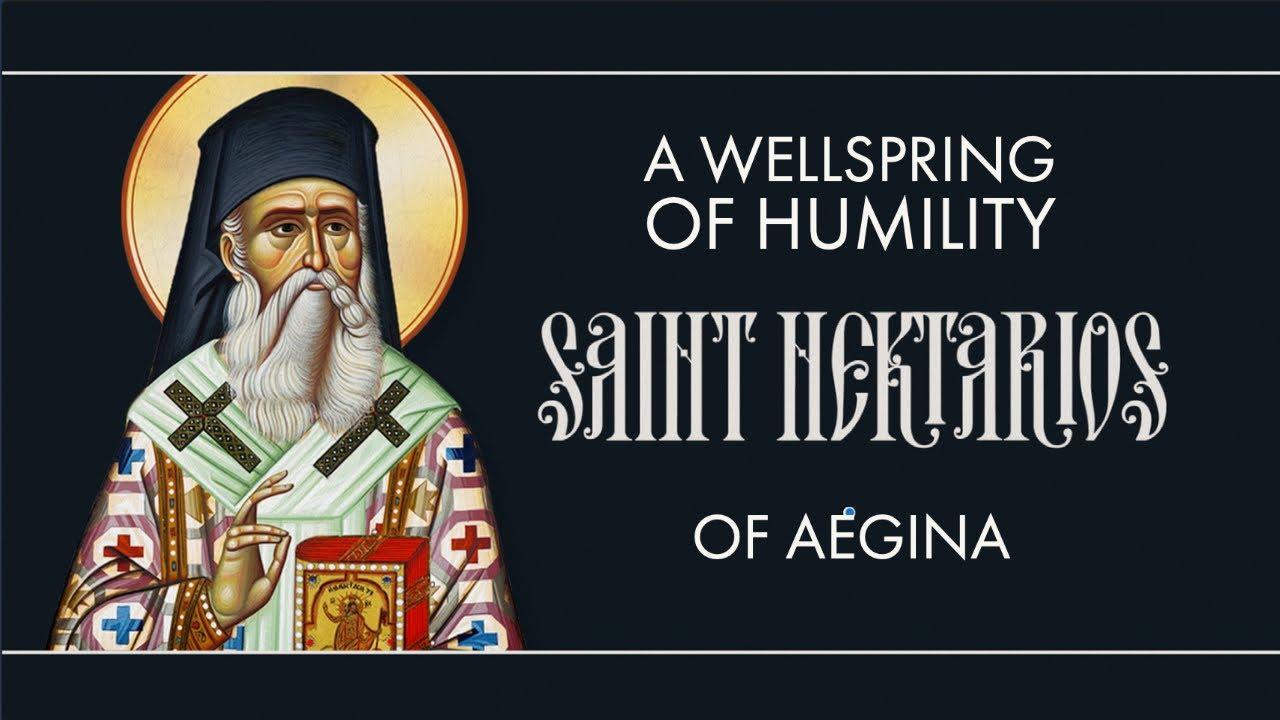 A Wellspring of Humility - Saint Nektarios of Aegina