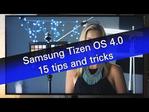 Samsung Tizen OS 4.0 - 15 Tips And Tricks
