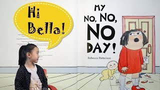 [Animated Effects] My No No No Day by Rebecca Patterson Children Read Aloud Books Interact w/ Bella