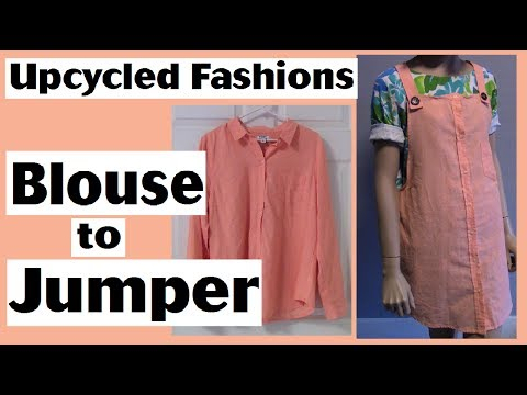 Woman's Blouse to Overalls Jumper - Upcycled Fashions Ep. 13