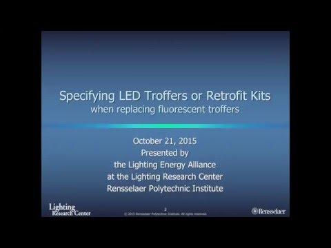 Specifying LED Troffers or Retrofit Kits Webinar