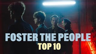 TOP 10 Songs - Foster The People