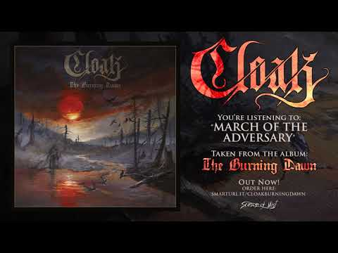 Cloak - March of the Adversary (Official Track)