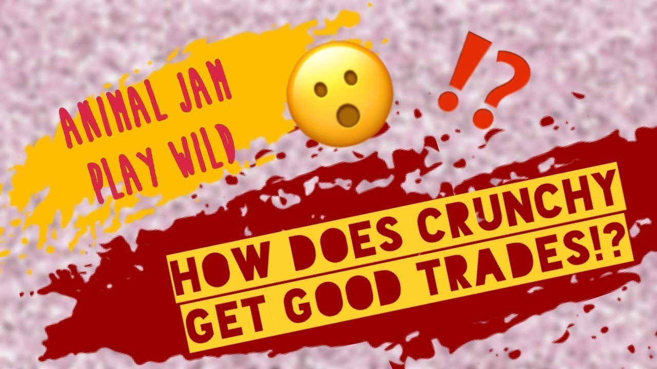 Let's Talk How Crunchymom Gets Trades in Animal Jam Play Wild