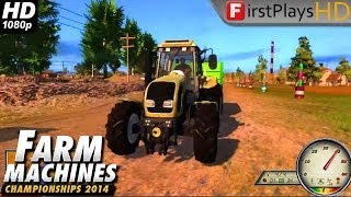 Farm Machines Championships 2014 - PC Gameplay 1080p