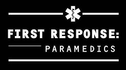First Response: Paramedics - Pilot Episode