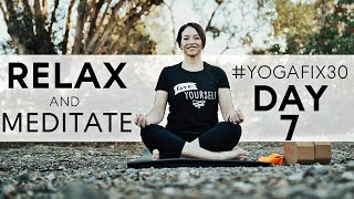 Guided Meditation For Relaxation (Day 7) With Fightmaster Yoga Fix 30