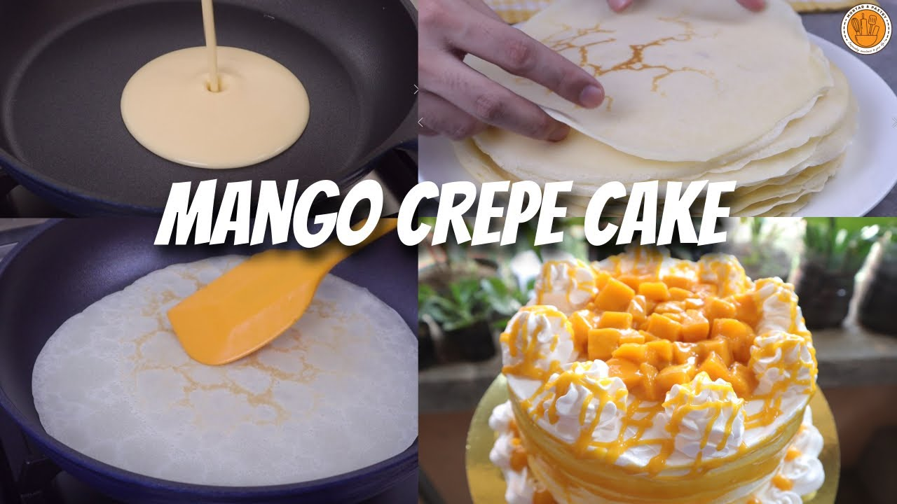 [NO CREPE MAKER] MANGO CREPE CAKE | Mortar and Pastry