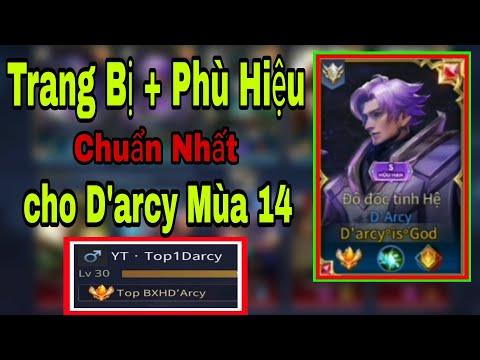 Top 1 Darcy Chia Sẻ Trang Bị Phù Hiệu Và Cách Di Chuyển Giúp Leo Rank Cao Thủ Hiệu Quả