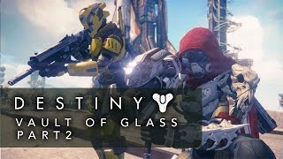 Vault of Glass Raid Guide Part 2 - The Templar