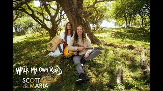 Walk My Own Road (Official Music Video) - Scott & Maria Music