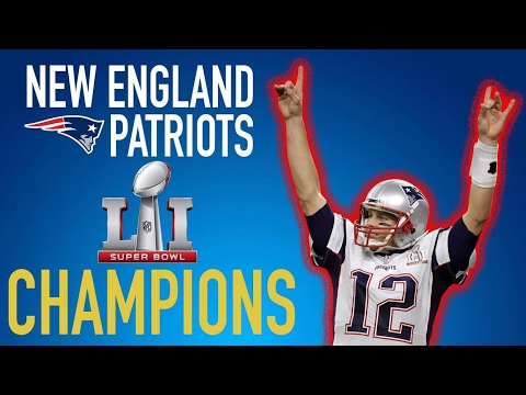 New England Patriots - Super Bowl LI Champions