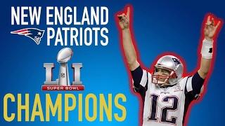 New England Patriots - Super Bowl LI Champions
