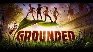 NA ITT A KERT!! | GROUNDED (PC) - 07-29.
