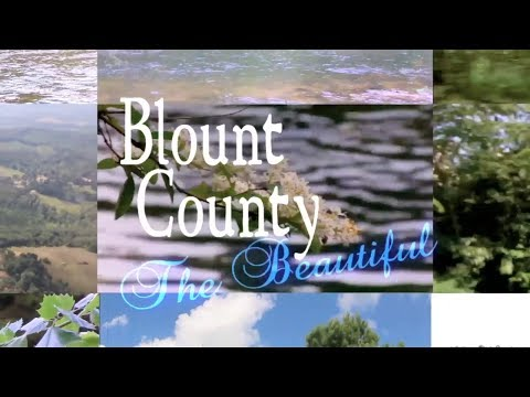 Blount County the Beautiful