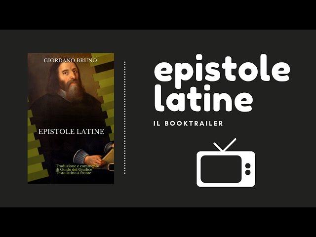 Le Epistole latine di Giordano Bruno | booktrailer | Guido del Giudice