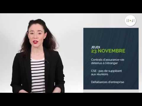 Le JT du 23/11/17 : Contrats d'assurance-vie détenus à l'étranger, CSE, Défaillances d'entreprise