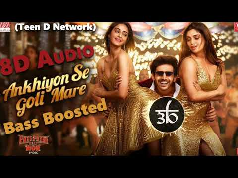 ankhiyon-se-goli-mare-|-3d-song-|-8d-audio-|-bass-boosted-|-pati-patni-aur-woh-|-teen-d-network