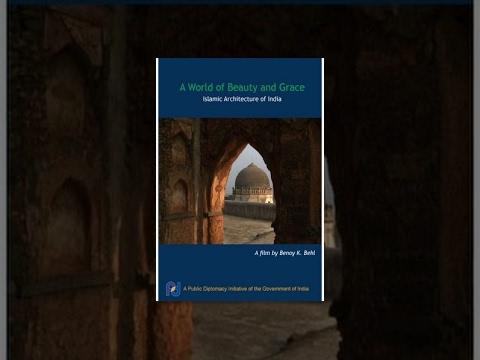 Un Mundo de Belleza y Gracia : Arquitectura Islámica de India