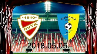 DVTK stadionavató + DVTK - Mezőkövesd beharangozó