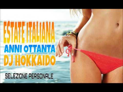 ITALIA DISCO ESTATE ANNI '80 (SUMMER OF ITALY '80) -SELEZIONE PERSONALE-  DJ HOKKAIDO