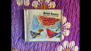 Brad Rosen - Ghosts, Dreams and Other Things  (FULL ALBUM)