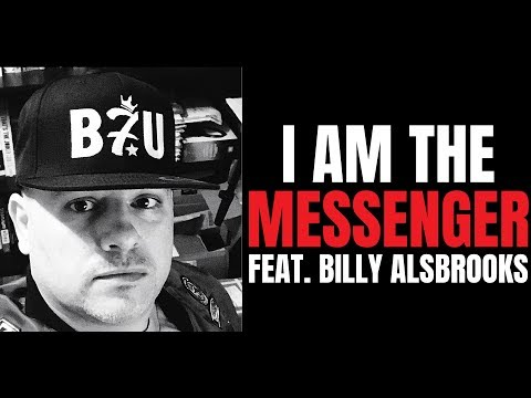 I AM THE MESSENGER Feat. Billy Alsbrooks (New Powerful Motivational Video)