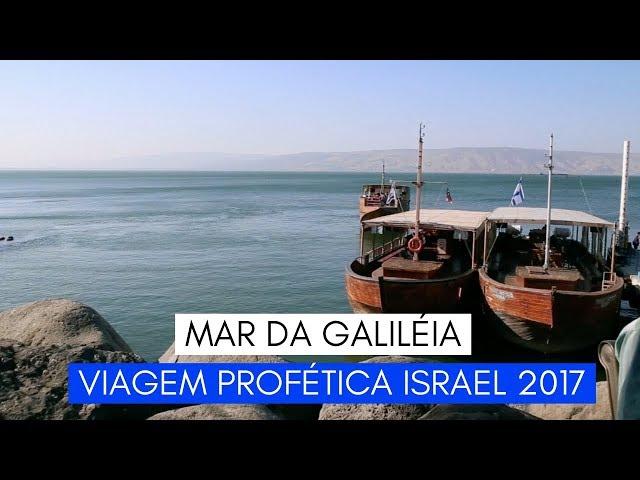 Viagem Profética ISRAEL - Mar da Galiléia - Ministério Intimo do Pai