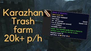 WoW Gold farm - Karazhan trash farm 20-150k gold p/h