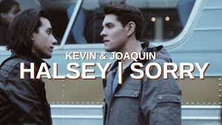 Kevin + Joaquin - Sorry (Halsey)