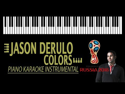 JASON DERULO - Colors [Anthem for the 2018 FIFA World Cup] KARAOKE (Piano Instrumental)