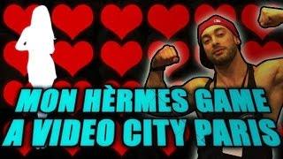 MON HERMÈS GAME A VIDÉO CITY PARIS