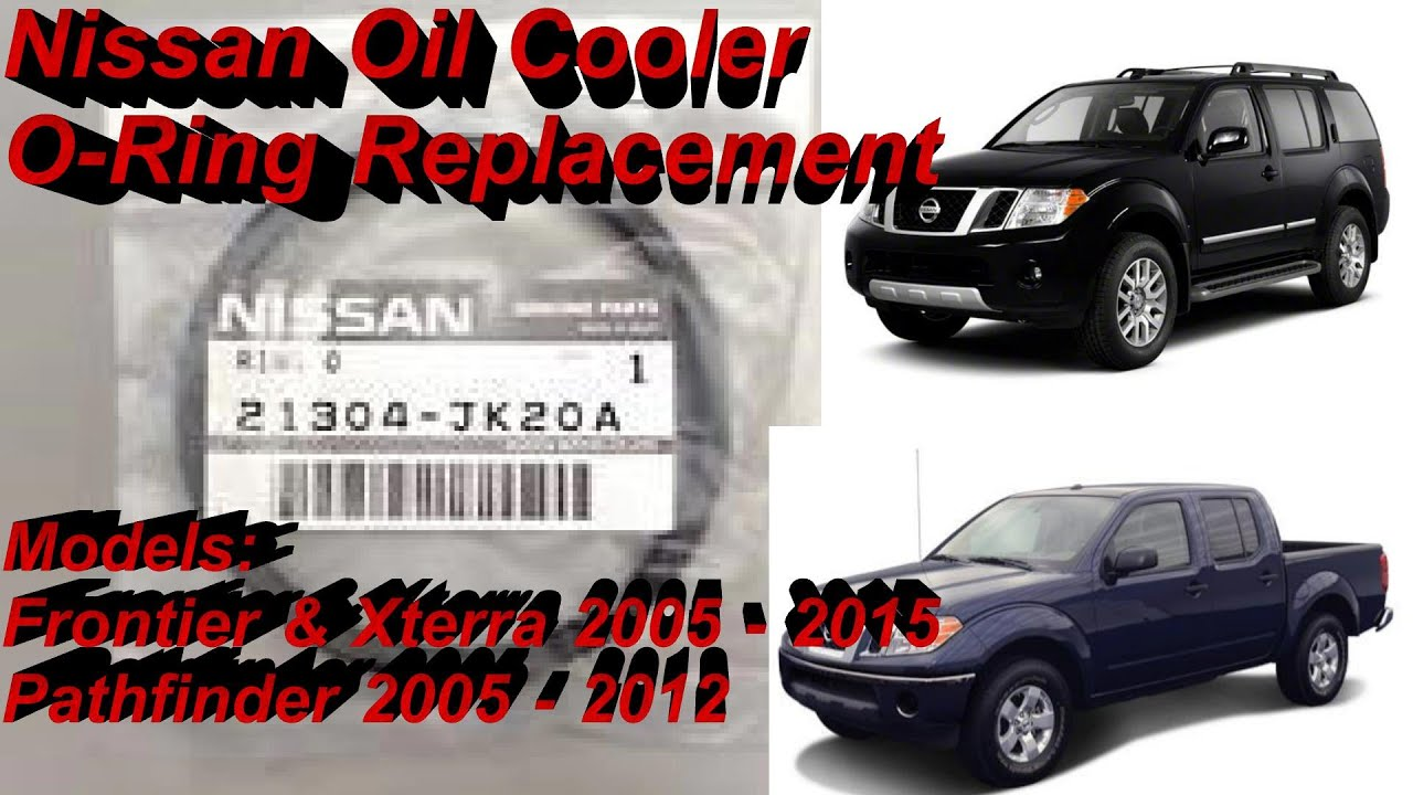 Nissan Oil Cooler O Ring Replacement For Frontier Xterra Pathfinder Trailer Brake Wiring Youtube