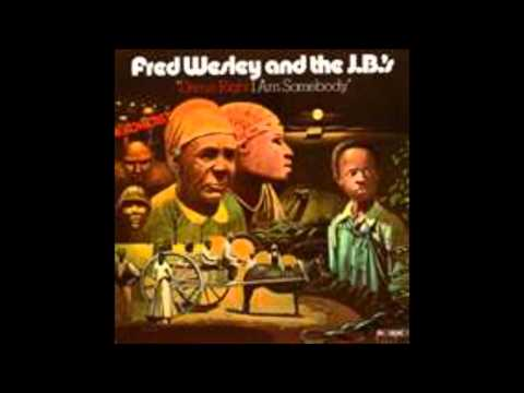 Fred Wesley And The J.B.`s - Blow Your Head