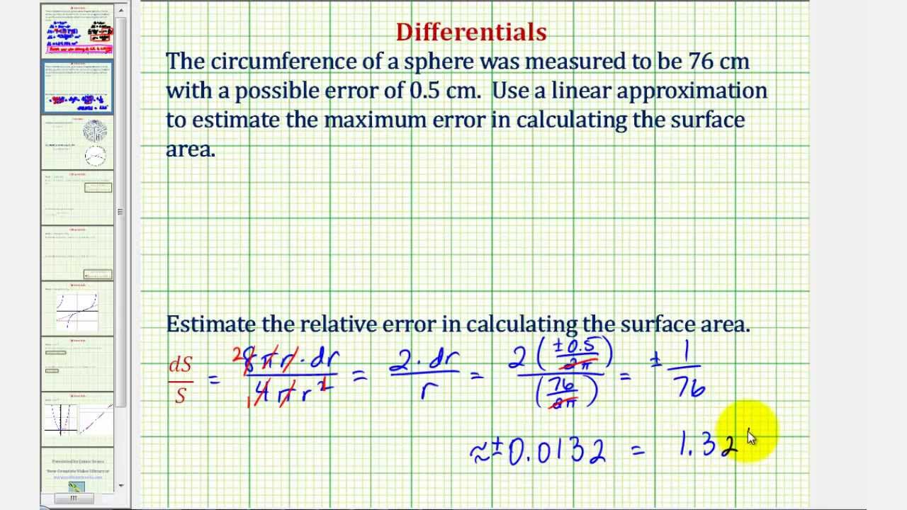 Ex: Use Differentials To Approximate Possible Error Finding The Surface Area  Of A Sphere