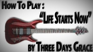 "How to Play ""Life Starts Now"" by Three Days Grace"