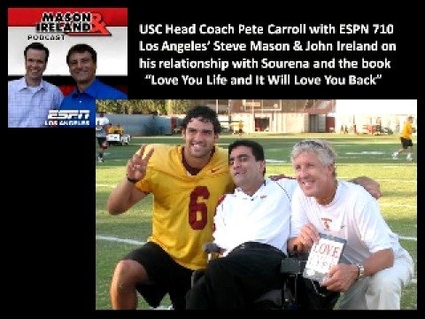 Pete Carroll on ESPN Radio talking about Sourena!