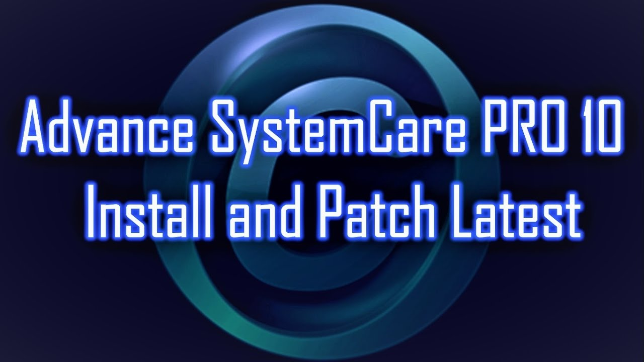 Advanced System Care Pro 10 – Download & Install
