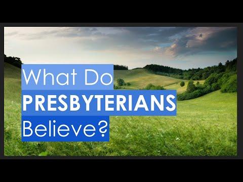 What Do Presbyterians Believe?