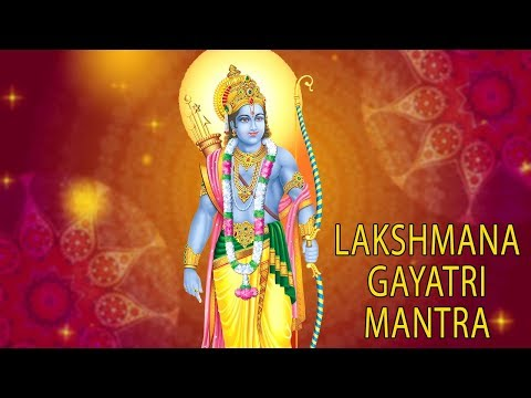 Lakshmana Gayatri Mantra - Must Listen For Peaceful Family Life & Good Health - Dr.Rrajan