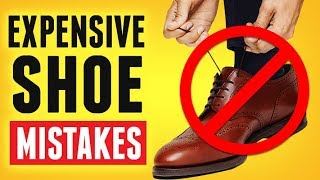 Buying High End Dress Shoes? 10 Mistakes To Avoid