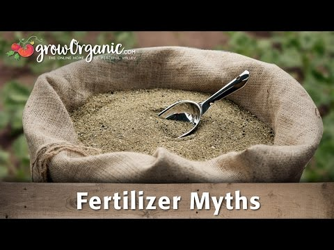 Organic Gardening Myths – Fertilizers