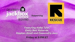 Celebrity Jackbox: Games & Giving, Ep. 4 - Supporting the International Rescue Committee!