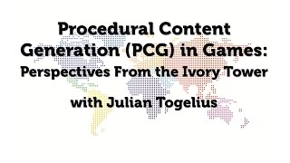 IGDA Webinar, 10 December 2014: PCG in games: perspectives from the ivory tower