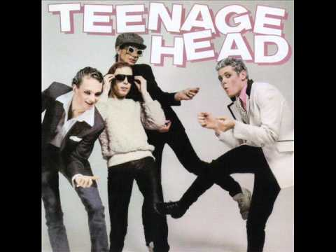 Teenage Head - Ain't Got No Sense