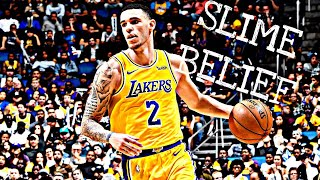 Lonzo Ball Mix ~Slime Belief